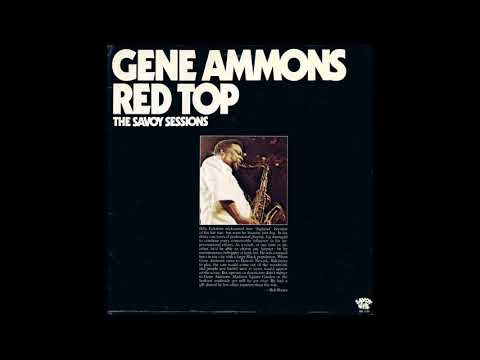 Gene Ammons ‎– Red Top - The Savoy Sessions (Full Album) (1976)
