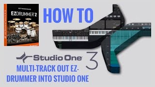 Presonus Studio One I How-To Multi-Track Out EZDrummer