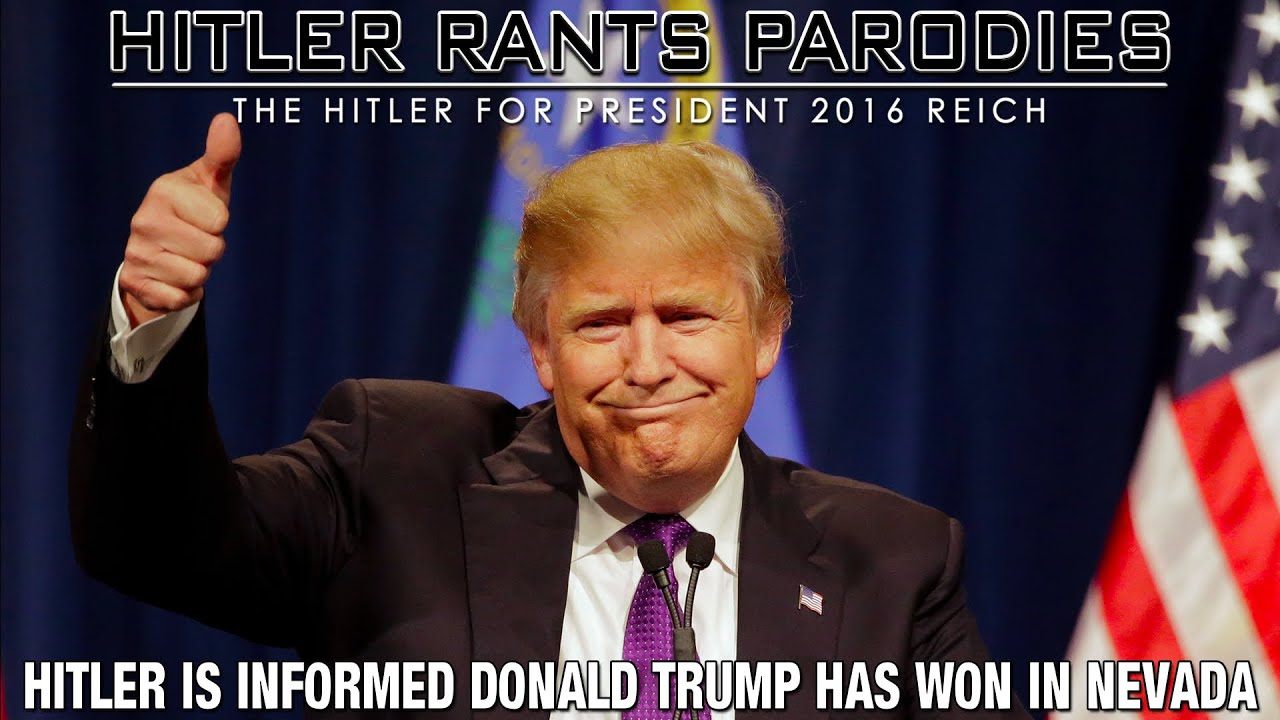 Hitler is informed Donald Trump has won in Nevada
