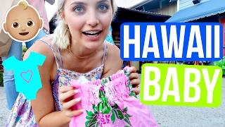 BUYING HAWAIIAN BABY CLOTHES!