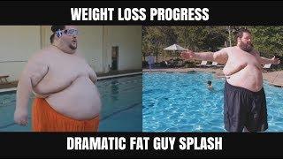 Dramatic Fat Guy Splash WEIGHT LOSS UPDATE!
