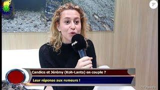 Candice et Jérémy (Koh-Lanta) en couple ?  Leur réponse aux rumeurs !