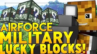 AIRFORCE MILITARY LUCKY BLOCK MOD CHALLENGE (AIRPLANES & GUNS) | Minecraft - Lucky Block Mod