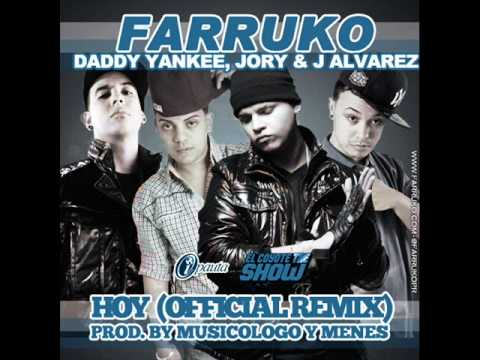 Hoy (Remix) - Farruko Ft. Daddy Yankee, Jory & J Alvarez ◄NEW ® 2011 Music Videos