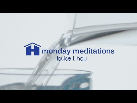 Free Guided Meditation for Health by Louise Hay ~ Monday Meditations