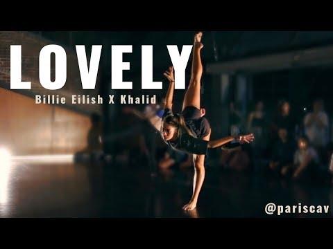 LOVELY- BILLIE EILISH & KHALID - PARIS CAVANAGH CHOREOGRAPHY