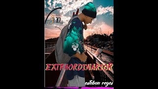 Extraordinario Esteban Reyes  (video official) dj JMD