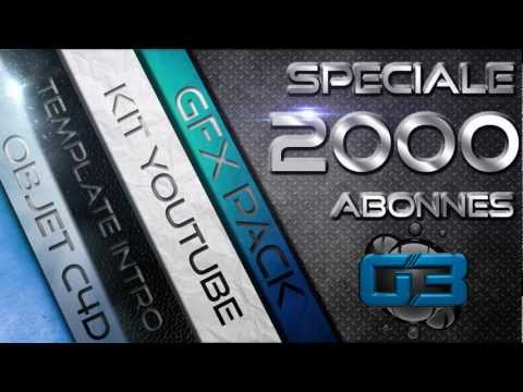 speciale 2000 abonns + bonus+ GFX pack !!