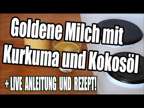 Goldene Milch mit Kurkuma und Kokosöl - LIVE Anleitung und Rezept