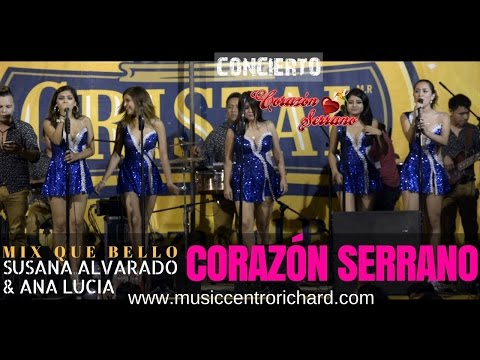 Mix que bello - Corazón Serrano [Exito 2016 ] Full HD ✓✓