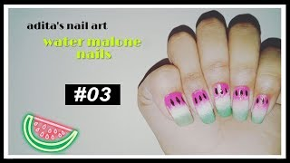 Ombre water melon nails | Fruity gradient nail art  tutorial for summer | #03 | Adita Ahmed