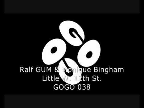 Ralf GUM & Monique Bingham - Little W. 12th St. (Ralf GUM DeeperDub) - GOGO 038