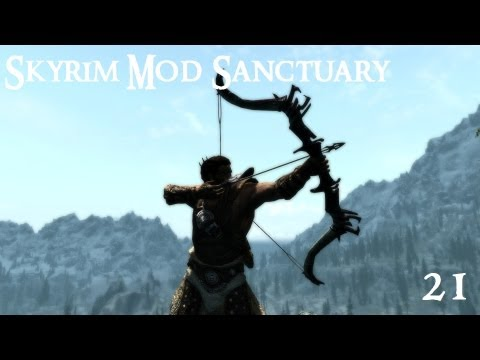 Skyrim Mod Sanctuary 21: Bows. Arrows. Ragdolls and Animations