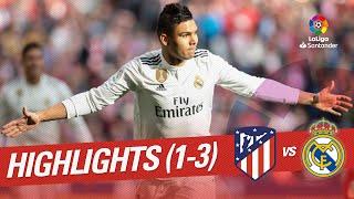 Highlights Atletico de Madrid vs Real Madrid 1-3