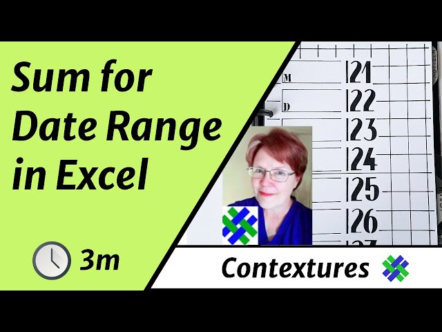 How to Sum for a Specific Date Range in Excel