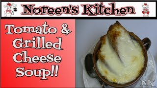Tomato & Grilled Cheese Soup Recipe   Noreen's Kitchen