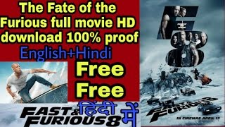 How to download The Fate of the furious full movie HD download 100% proof | Fast and furious 8 |