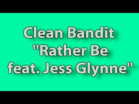 (Lyrics) Clean Bandit - Rather Be feat. Jess Glynne (HD)