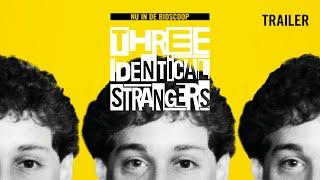 Three Identical Strangers - Nederlandse trailer
