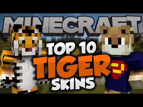 Top 10 Minecraft TIGER SKINS! - Best Minecraft Skins