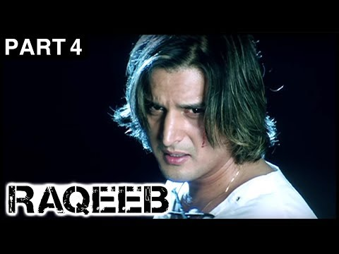 Raqeeb Hindi Movie | Part 4 | Jimmy Shergill, Sharman Joshi, Tanushree Dutta | Latest Hindi Movies