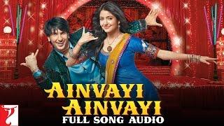 Ainvayi Ainvayi Full Song Audio Band Baaja Baaraat Salim Merchant Sunidhi Chauhan