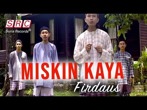 Firdaus - Miskin Kaya (Official Music Video - HD)