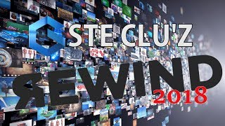 Stecluz Rewind 2018: But its Actually Good for a not famous youtuber