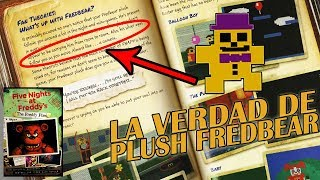 La Verdad Del Plush Fredbear Del Fnaf 4 | Five Nights at Freddy
