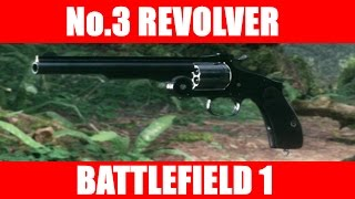 Battlefield 1 No.3 Revolver Gameplay (Rank 10 Assault Side Arm)