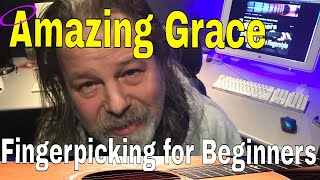 Amazing Grace Fingerpicking For Beginners Quick Start Lesson 2