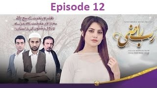 Rub Raazi Episode 12