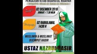 Pengajian Kitab Bidayatul Hidayah bersama Ustaz Nazrul Nasir - Siri 2