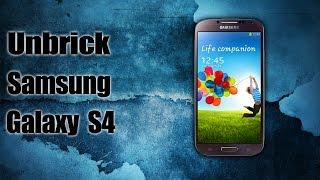 How To Unbrick Samsung Galaxy S4 (I9505/I9500)