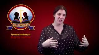 Adventurer Bible Adventure - Alyssa Truman's Personal Testimony
