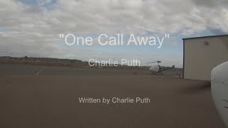 """One Call Away"" - Charlie Puth Lyric Video - Cessna Flight to San Diego International Airport KSAN"