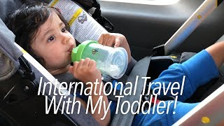 International Travel with a Toddler: Tips and Product Must-Haves