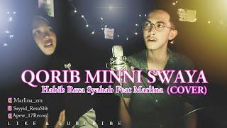Syahdu.!Qorib Minni Swaya By Habib Sayyid Reza Syahab feat Marlina (Cover)