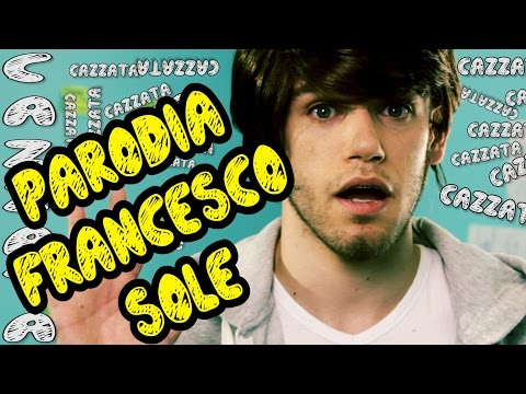 PARODIA FRANCESCO SOLE - iPantellas