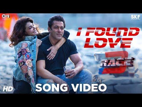 I Found Love Song Video - Race 3 | Salman Khan, Jacqueline | Vishal Mishra | Bollywood Song 2018 thumbnail