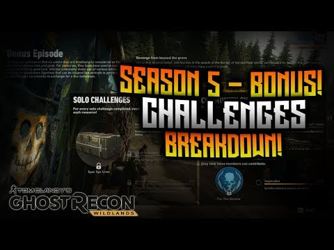 Ghost Recon Wildlands - Seasonal Challenge Breakdown! Season 5 - Bonus Episode!