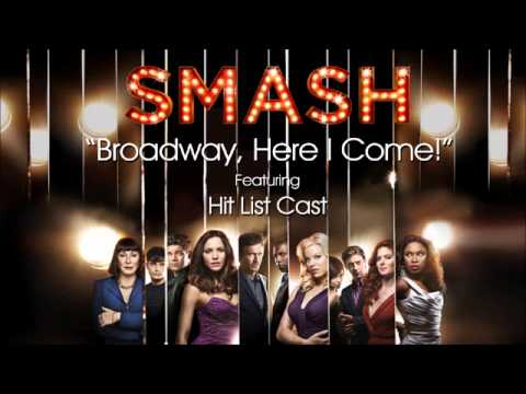 Broadway, Here I Come! (SMASH Cast - Hit List...