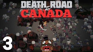 Baer is on the Death Road to Canada (Ep. 3)