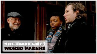 The Drax Files: World Makers [Episode 48: CNDG]