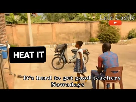 HEAT IT  (Lala Castle Comedy) Try not to laugh Nigerian Comedy