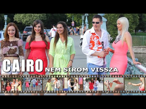 CAIRO - Nem sírom vissza (Official Music Video)