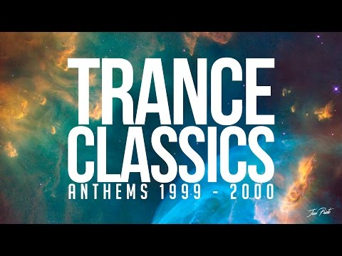 Trance Classics Mix: Anthems 1999-2000