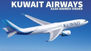 Kuwait Airways ORDERS the A330-800neo