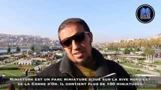 Hassan Iquioussen en visite au Miniatürk d'Istanbul avec Havre De Savoir