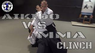 AIKIDO v.s MMA clinch